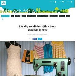 Lär dig sy kläder själv - Lees samlade länkar