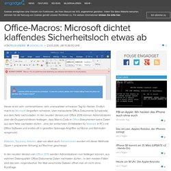 Office-Macros: Microsoft dichtet klaffendes Sicherheitsloch etwas ab