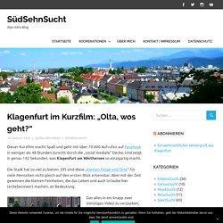 """Klagenfurt im Kurzfilm: """"Olta, wos geht?"""" – SüdSehnSucht"""