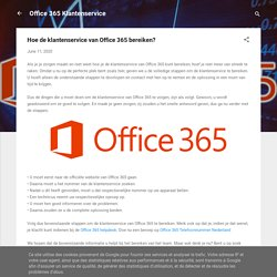 Hoe de klantenservice van Office 365 bereiken?