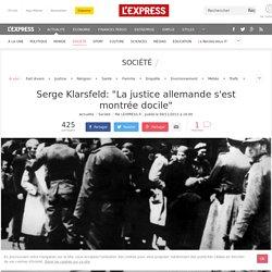 "Serge Klarsfeld: ""La justice allemande s'est montrée docile"""