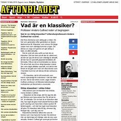 Vad är en klassiker? Professor Anders Cullhed