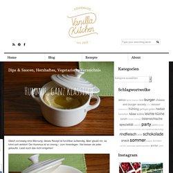 Hummus, ganz klassisch - vanillakitchen
