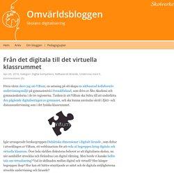 Från det digitala till det virtuella klassrummet – Omvärldsbloggen