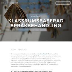 Klassrumsbaserad språkbehandling — språkforskning.se