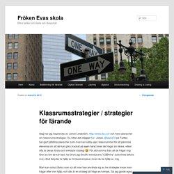 Klassrumsstrategier / strategier för lärande