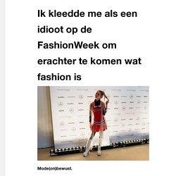 Ik kleedde me als een idioot op de FashionWeek om erachter te komen wat fashion is - VICE