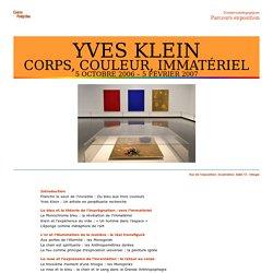 YVES KLEIN: CORPS, COULEUR, IMMATÉRIEL