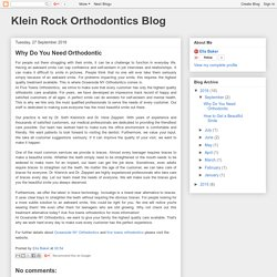 Klein Rock Orthodontics Blog: Why Do You Need Orthodontic
