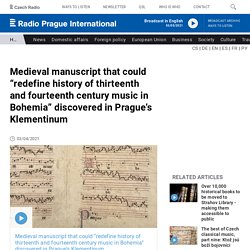 """Medieval manuscript that could """"redefine history of thirteenth and fourteenth century music in Bohemia"""" discovered in Prague's Klementinum"""