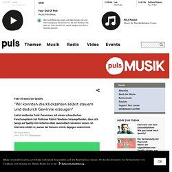 """BR_DE 29/05/19 Fake-Streams bei Spotify """"Wir konnten die Klickzahlen selbst steuern und dadurch Gewinne erzeugen"""""""