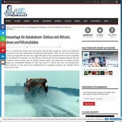 Klimaanlage für Autobahnen: Schluss mit Blitzeis, Schnee und Hitzeschäden