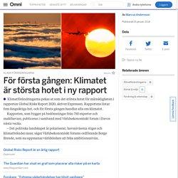 För första gången: Klimatet är största hotet i ny rapport