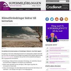 Klimatförändringar bidrar till terrorism
