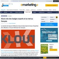 Klout crée des badges experts et se met au français