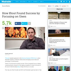 How Klout Found Success by Focusing on Users