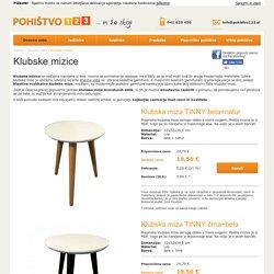 Klubske mizice - Pohištvo 123 - Pohištvo do 50% ceneje