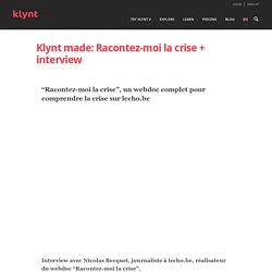 Klynt made: Racontez-moi la crise + interview