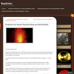 Eruption du volcan Klyuchevskoy au Kamtchatka