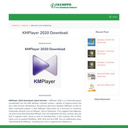 √ KMPlayer 2020 Download Latest Version (All OS)
