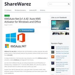KMSAuto Net [v1.4.4] ! Auto KMS Activator for Windows and Office - ShareWarez