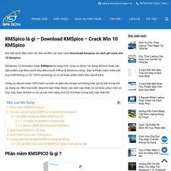 KMSpico là gì - Download KMSpico - Crack win 10 kmspico