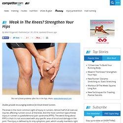 Weak In The Knees? Strengthen Your Hips