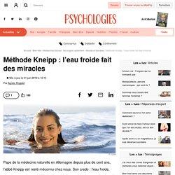 Kneipp, les bienfaits miraculeux de l'eau froide
