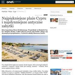 Najpiękniejsze plaże Cypru i najsłynniejsze antyczne zabytki