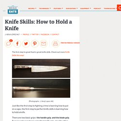 Knife Skills: How to Hold a Knife
