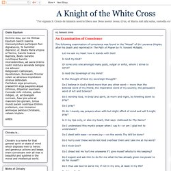 A Knight of the White Cross: An Examination of Conscience