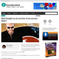 Phil Knight ou la recette d'un succès : Nike !