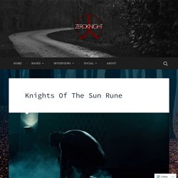 Knights Of The Sun Rune – ZeroKnight