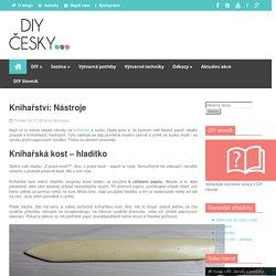 Knihařství: Nástroje - DIY česky