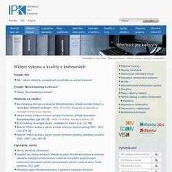 Měření výkonu a kvality v knihovnách — IPK - informace pro knihovny