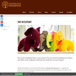Knit an Elephant - Skanda Vale Hospice