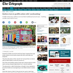 Knitters turn to graffiti artists with 'yarnbombing'