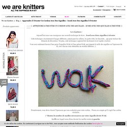 Knitting Kits Apprendre à tricoter un cordon avec des aiguilles – Icord avec des aiguilles à tricoter / Blog WE ARE KNITTERS