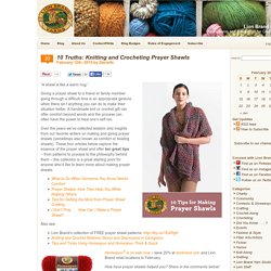 10 Truths: Knitting and Crocheting Prayer Shawls