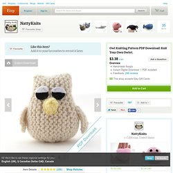 Knitting Pattern PDF Owl Toy Knit Your Own Owlet by NattyKnits