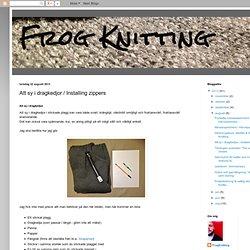 Att sy i dragkedjor / Installing zippers