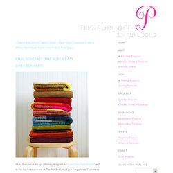 Purl Soho Kit: The Super Easy BabyBlanket!