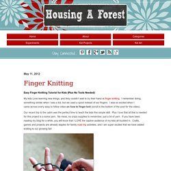Finger Knitting - Housing a ForestHousing a Forest