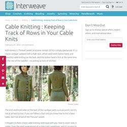 Cable Knitting : Keeping Track of Rows in Your Cable Knits - Interweave