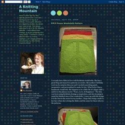 A Knitting Mountain: Peace Washcloth Pattern