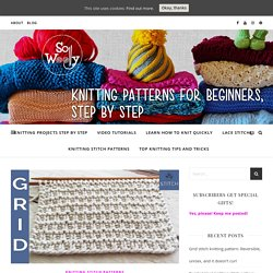 Grid stitch knitting pattern: Reversible, unisex, and it doesn't curl - So Woolly