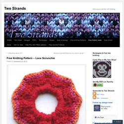 Free Knitting Pattern – Lace Scrunchie