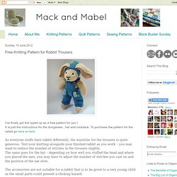 Mack and Mabel: Free Knitting Pattern for Rabbit Trousers