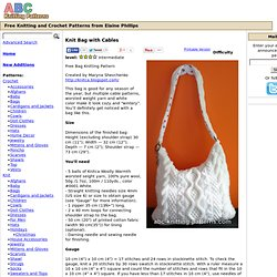ABC Knitting Patterns - Knit Bag with Cables.