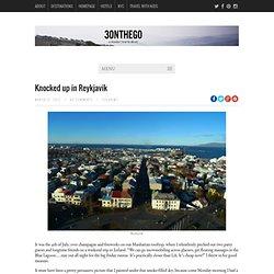 Knocked up in Reykjavik – 3onthego